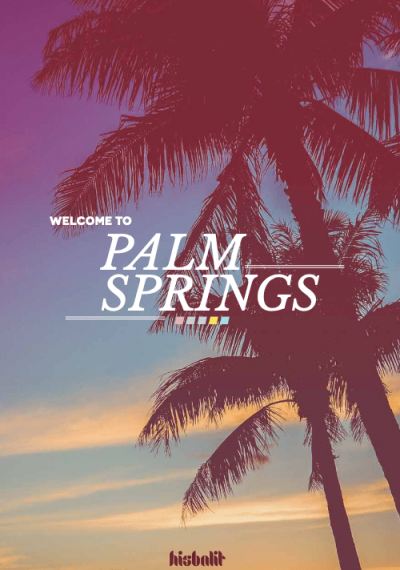 Welcome to Palm Springs