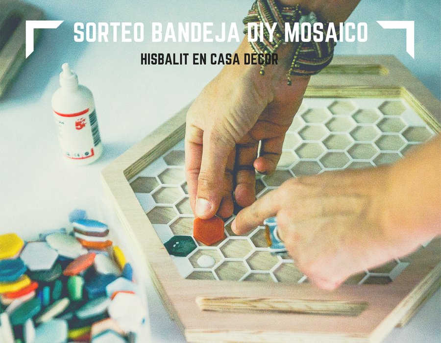 Sorteo Bandeja DIY Mosaico Hisbalit